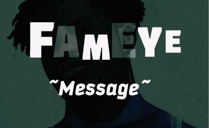 Fameye – Message Prod. By LiquidBeatz