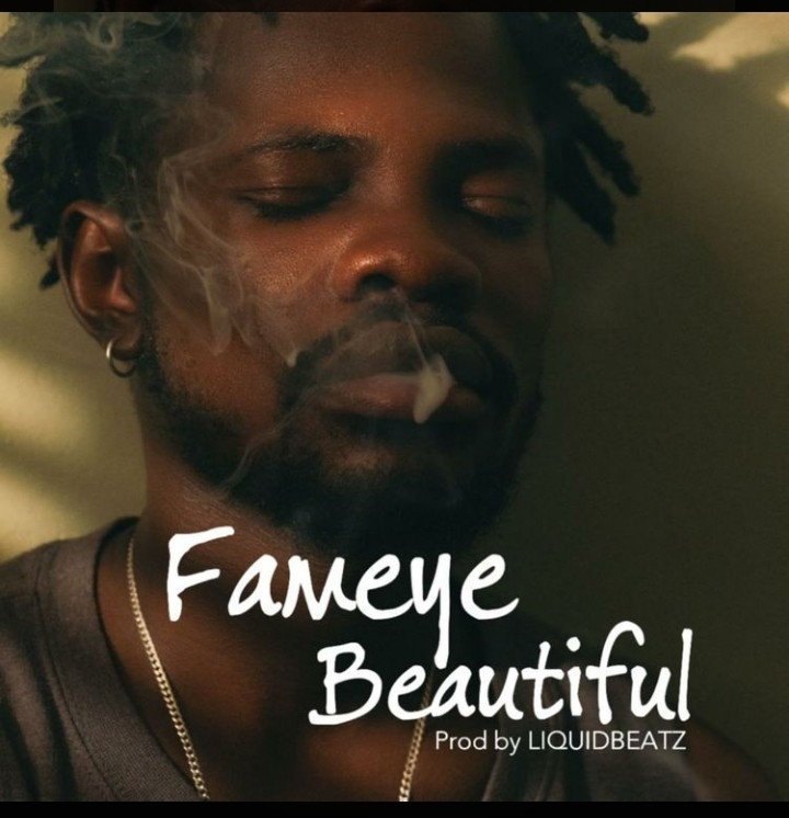 Fameye - Beautiful (Produced By Liquid Beatz)